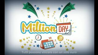 Vinci 1 000 000 di euro con il Million Day di oggi