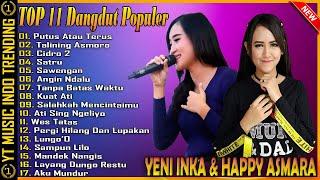 Yeni Inka & Happy Asmara Full Album Dangdut Koplo Ngehits 2021 | Putus Atau Terus, Cidro 2, Satru