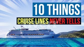 10 Things Cruise Lines Won't Tell You| Reveal Inside