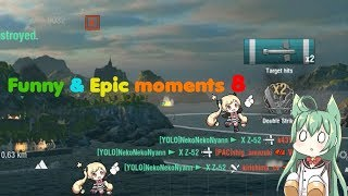 World of Warships : Funny & Epic moments 8