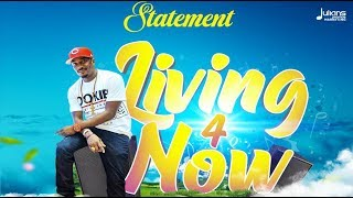 """Statement - Living 4 Now """"2019 Soca"""" (Barbados Crop Over) 