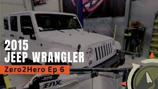 Offroad Upgrades and Overhaul of 2015 Jeep Wrangler Unlimited, Zero2Hero Ep 6