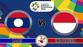 Live Laos vs Indonesia U23 ASIAN GAMES 2018 | FOOTBALL