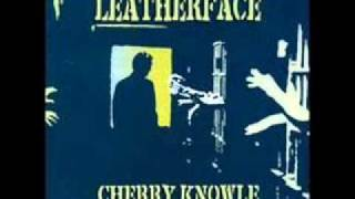 Leatherface - Colorado Joe, Leningrad Vlad