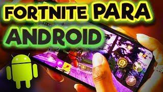 Fortnite Para Android - Dispositivos Compatibles y Fecha De Lanzamiento