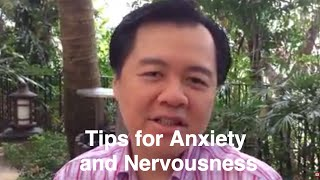 Tips for Anxiety & Nervousness - Dr Willie Ong Health Blog #37
