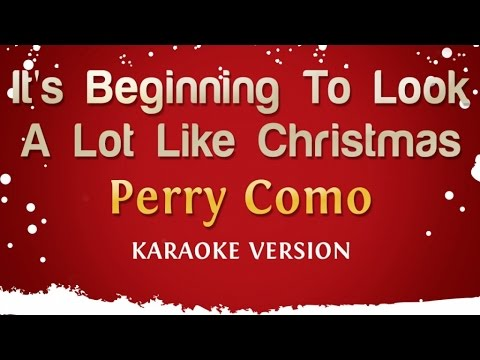 Perry Como - It's Beginning To Look A Lot Like Christmas (Karaoke Version)
