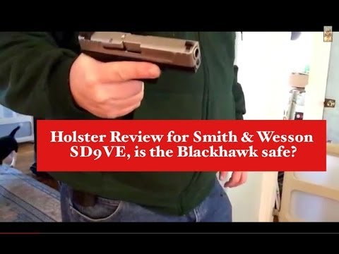 SD9VE holsters inside and out.  The Blackhawk is safe!