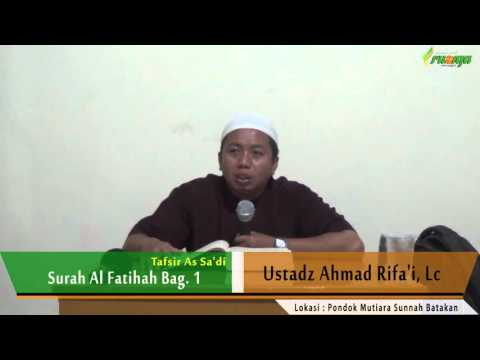 Ust. Ahmad Rifa'i - Tafsir As Sa'di (Surah Al Fatihah Bag. 1)