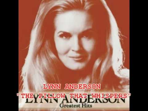 Lynn Anderson Quot The Pillow That Whispers Quot Youtube
