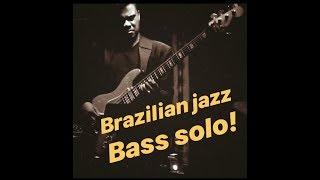 bass solo - samba jazz jam