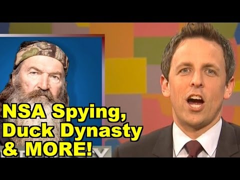 LiberalViewer Sunday Clip Round-Up 36: NSA Spying, Duck Dynasty - Seth Meyers, Mike Huckabee & MORE!