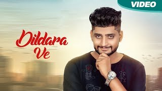 Dildara Ve (Full ) – Ranjit Rangian New Punjabi Songs 2017 Blue Hawk Productions