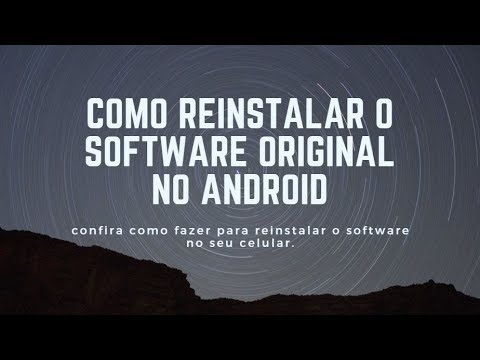 Como Reinstalar o Software Original do Android (V 2.3.X)