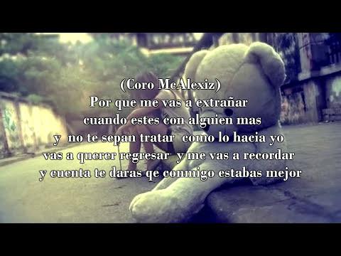 Me extrañaras - Rap Desamor / McAlexiz Garcia Ft Packo Rdz