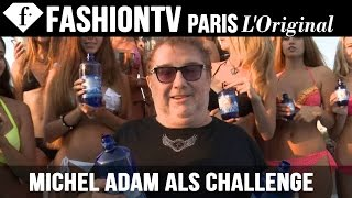 Michel Adam, President and Founder of FashionTV, does the ALS Ice Bucket Challenge