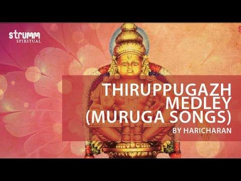 Thiruppugazh Medley(Muruga Songs) by Haricharan