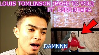 BeBe Rexha SEXY AF-Louis tomlinson Back To You ( OFFICIAL MUSIC VIDEO) Reaction