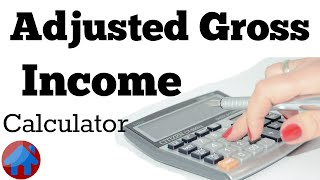 Adjusted Gross Income Calculator - So Easy! - Tax return and paycheckcalculator