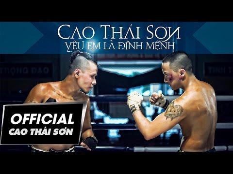 [official Mv] YÊu Em LÀ ĐỊnh MỆnh - Cao ThÁi SƠn video