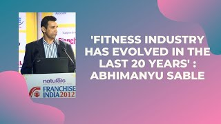 Fitness Industry has evolved in the