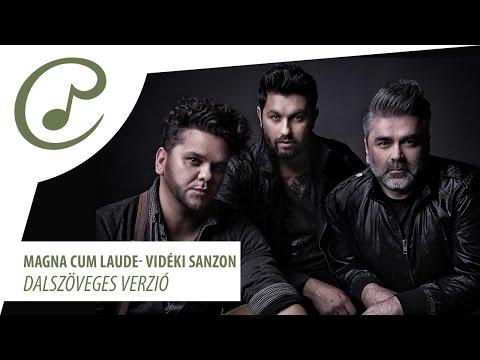 Magna Cum Laude - Vidéki Sanzon (dalszöveggel - Lyrics Video)