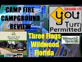 Three Flags, Wildwood Florida (Thousand Trails) Camp Fire Campground Review - You Turn Permitted