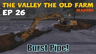Let's Play Farming Simulator 17 PS4: The Valley The Old Farm, Ep 26 (Burst Pipe!)