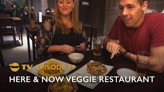 Being Veggie in Vietnam Part 2: Here & Now Restaurant Review