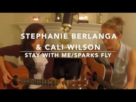 Stay With Me/Sparks Fly (cover) - Stephanie Berlanga & Cali Wilson