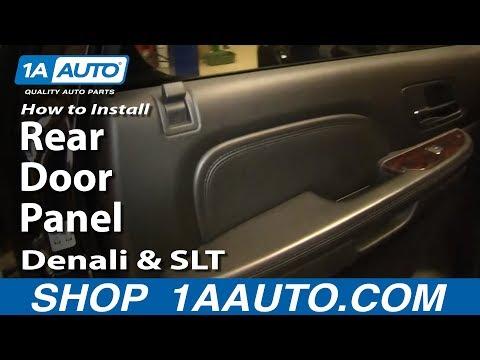 How To Install Remove Rear Door Panel Tahoe LTZ Yukon Denali and SLT