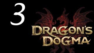 Dragon's Dogma Walkthrough - Part 3 HD Gameplay Dragons Dogma DD PS3 XBOX 360