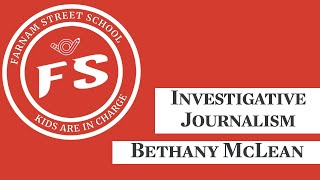 Investigative Journalism with Bethany McLean