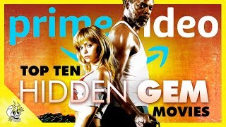 Hidden Gem Movies on Prime Video | Best Amazon Prime Movies You Haven't Seen | Flick Connection