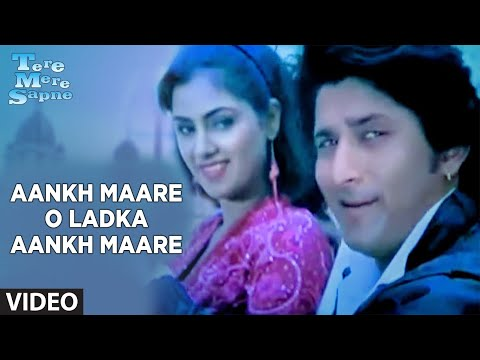 Aankh Maare O Ladka Aankh Maare [full Song] | Tere Mere Sapne | Arshad Warsi video