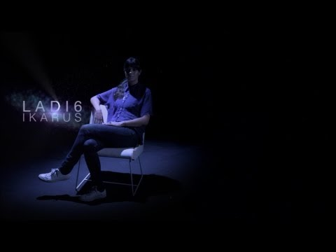 02 | Ladi6 ♥ Ikarus | Official Music Video