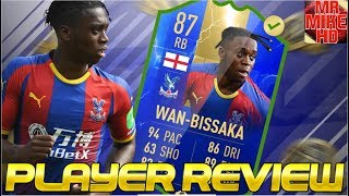 FIFA19|OMG!NEW TOTS (87) AARON WAN-BISSAKA PLAYER REVIEW😍💯!IS HE WORTH OVER 200,000 COINS?