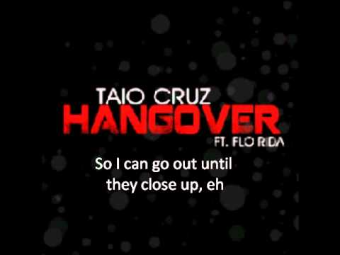 Taio Cruz Ft Flo-rida - Hangover (official Lyrics Video) video