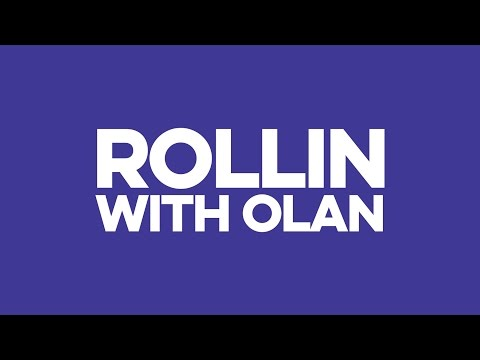 ROLLIN WITH OLAN 2