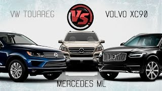 2hp: Volvo XC90 vs VW Touareg vs Mercedes ML