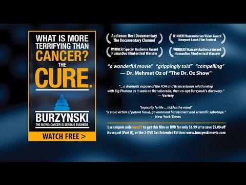 Full BURZYNSKI Movie: Cancer Is Serious Business - Official Release (2011) - Eric Merola