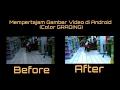 Cara Mempertajam Gambar Video di Android   COLOR GRADING