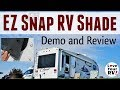 EZ Snap Exterior RV Window Shade Review and Demos