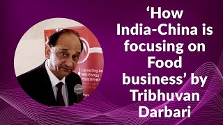 How India-China is focusing on Food