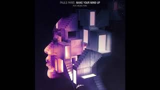 download lagu Pauls Paris Feat. Moses York - Make Your Mind gratis