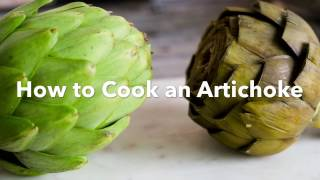 How to Cook a Fresh Artichoke