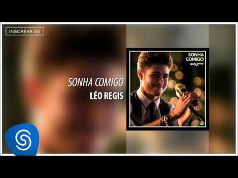 Sonha Comigo -  Léo Regis [Áudio Oficial]