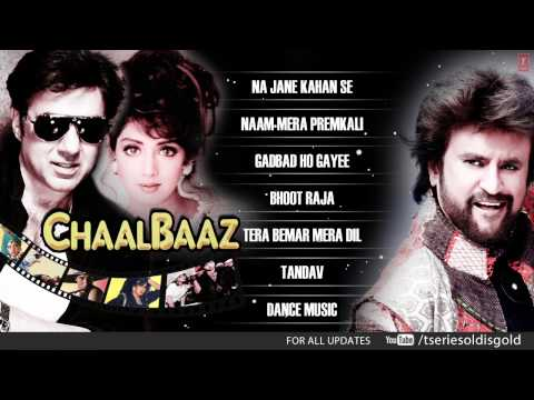 Chaalbaaz Movie Full Songs | Sunny Deol Sridevi Rajnikant |...
