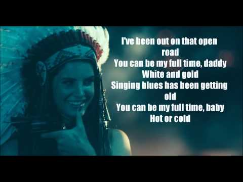 Lana Del Rey - Ride {full Lyrics} video