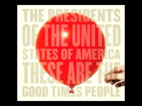 Presidents Of The United States Of America - Loose Balloon